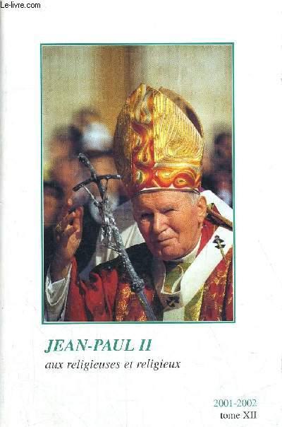 AUX RELIGIEUSES ET RELIGIEUX 2001 - 2002 TOME XII