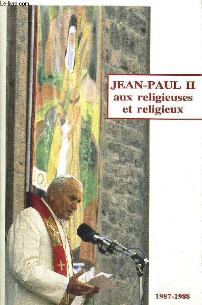 AUX RELIGIEUSES ET RELIGIEUX 1987 - 1988 TOME V