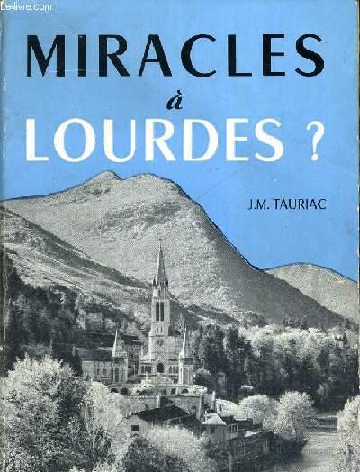 MIRACLES A LOURDES