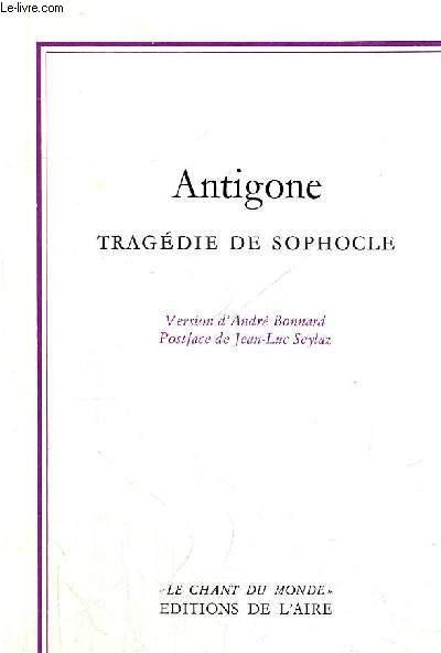 ANTIGONE - TRAGEDIE DE SOPHOCLE