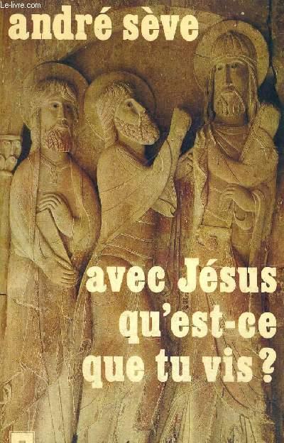 AVEC JESUS QU EST CE QUE TU VIS?