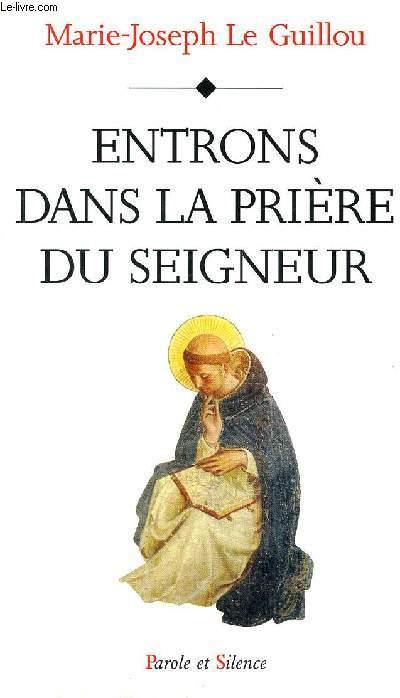 ENTRONS DANS LA PRIERE DU SIENGEUR