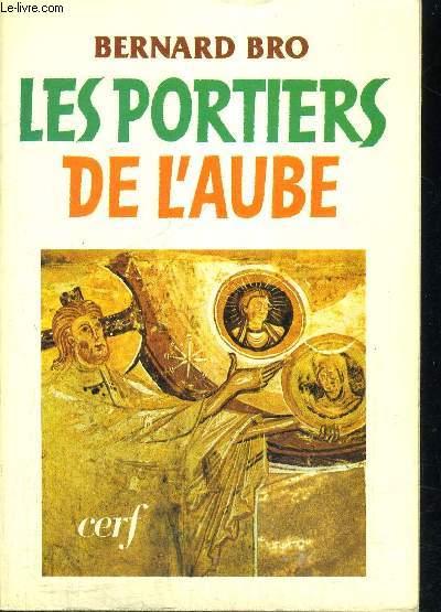 LES PORTIERS DE L AUBE