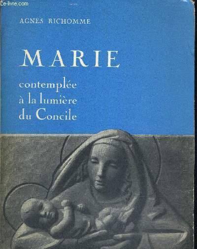 MARIE - COMTEMPLEE A LA LUMIERE DU CONCILE