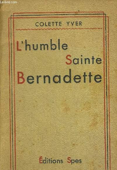 L HUMBLE SAINTE BERNADETTE