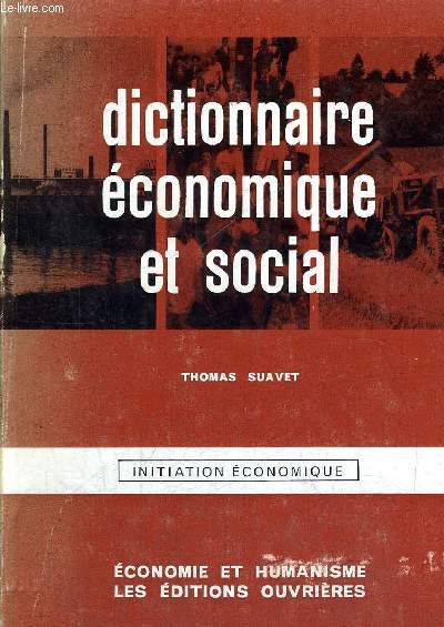 DICTIONNAIRE ECONOMIQUE ET SOCIAL - INIATIATION ECONOMIQUE