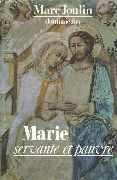 MARIE SERVANTE ET PAUVRE
