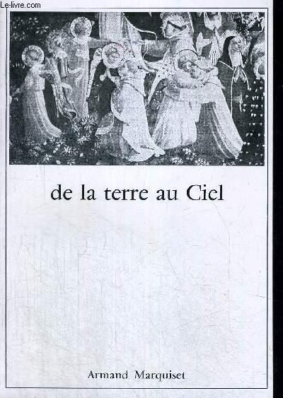 DE LA TERRE AU CIEL - PREFACE PARL E R.P - A.M CARRE