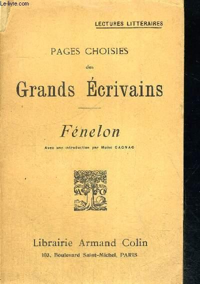 PAGES CHOISIES DES GRANDS ECRIVAINS - FENELON