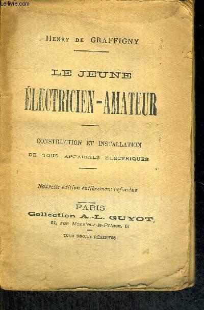 LE JEUNE ELECTRICIEN AMATEUR