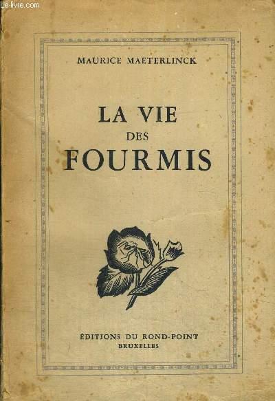 LA VIE DES FOURMIS