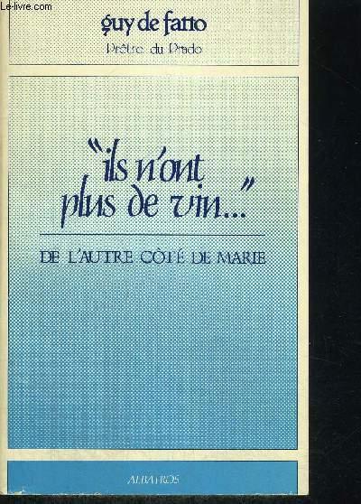 ILS N ONT PLUS DE VIN - DE L AUTRE COTE DE MARIE