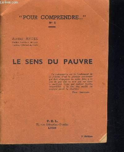 LE SENS DU PAUVRE - POUR COMPRENDRE N°5