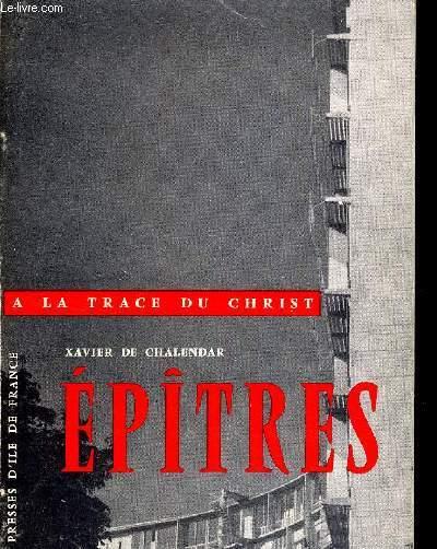 EPITRES - A LA TRACE DU CHRIST