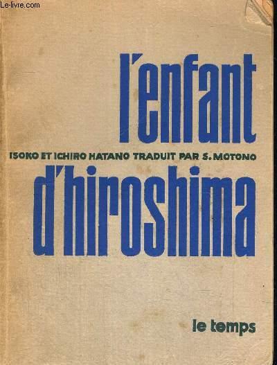 L ENFANT D HIROSHIMA - TRADUIT PAR S. MOTONO