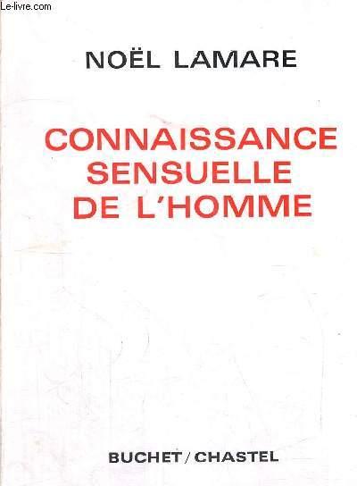 CONNAISSANCE SENSUELLE DE L HOMME - COLLECTION D EDUCATION SEXUELLE