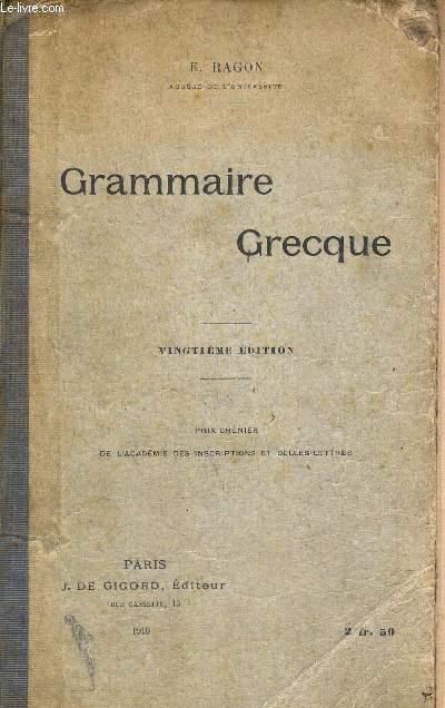 GRAMMAIRE GRECQUE - VINGTIEME EDITION