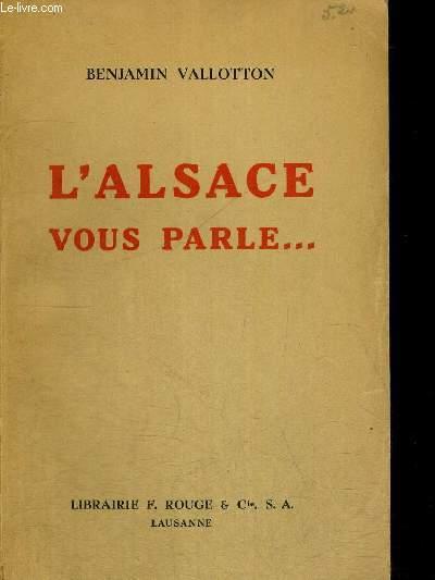 L ALSACE VOUS PARLE...