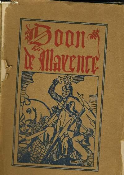 DOON DE MAYENCE - CHANSON ET GESTE DU XIII SIECLE - BOIS ORIGINAUX DE PIERRE ROUSSEAU