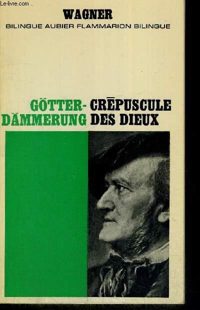 GOTTER DAMMERUNG - CREPUSCULE DES DIEUX - BILINGUE