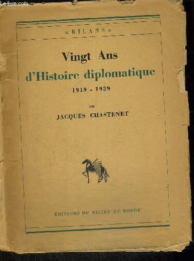 VINGT ANS D HISTOIRE DIPLOMATIQUE 1919 - 1939