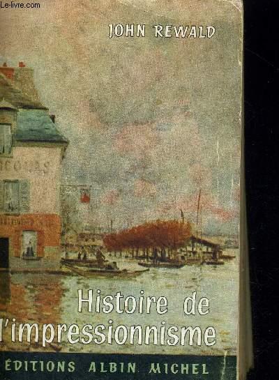 HISTOIRE DE L IMPRESSIONNISME