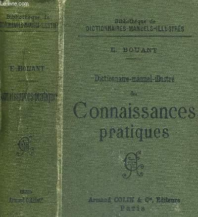 DICTIONNAIRE MANUEL ILLUSTRE DES CONNAISSANCES PRATIQUES - BIBLOTHEQUE DE DICTIONNAIRES MANUELS ILLUSTRES