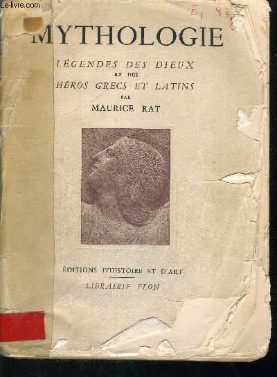 MYTHOLOGIE - LEGENDES DES DIEUX - ET DES GRECS ET LATINS