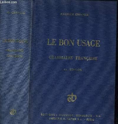 LE BON USAGE - GRAMMAIRE FRANCAISE- 8 E EDITION