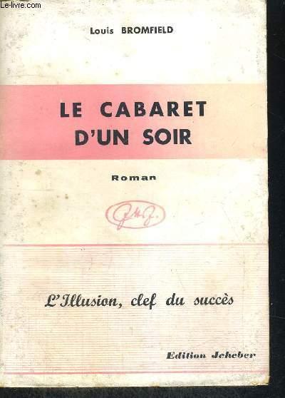 LE CABARET D UN SOIR - TRADUIT DE L ANGLAIS PAR ANDRE STIVENE