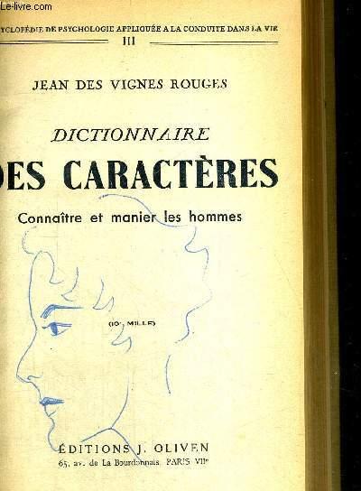 DICTIONNAIRE DES CARACTERES - CONNAITRE ET MANIER LES HOMMES