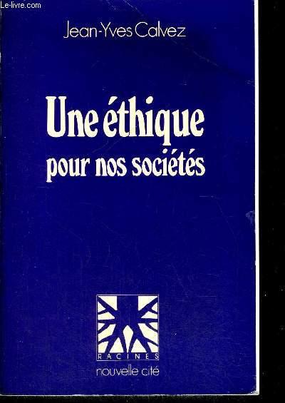 UNE ETHIQUE POUR NOS SOCIETES