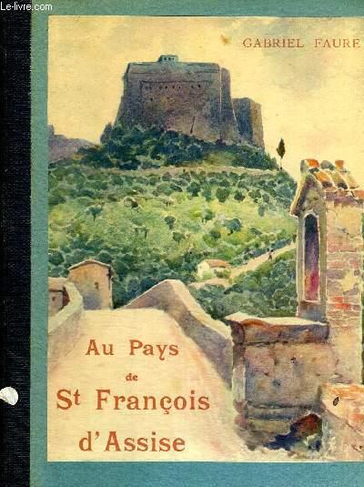 AU PAYS DE ST FRANCOIS D ASSISE