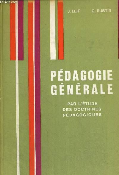 PEDAGOGIE GENERALE - PAR L ETUDE DES DOCTRINES PEDAGOGIQUES