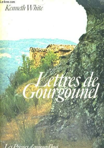 LETTRES DE GOURGOUNEL - TRADUIT DE L ANGLAIS PAR GIL ET MARIE JOUANARD
