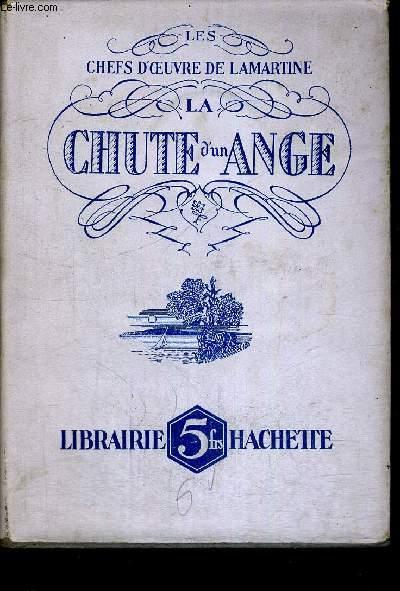 LA CHUTE D UN ANGE - LES CHEFS D OEUVRE DE LAMARTINE