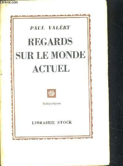 REGARDS SUR LE MONDE ACTUEL - EDITION ORIGINALE