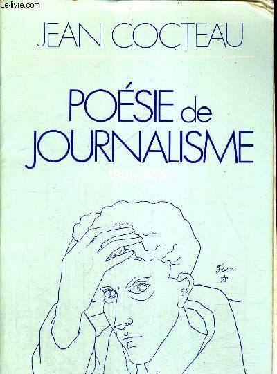 POESIE DE JOURNALISME 1935 - 1938 - INTRODUCTION ET NOTES DE PIERRE CHANEL