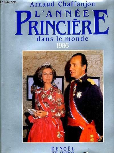 L ANNEE PRINCIERE DANS LE MONDE 1986