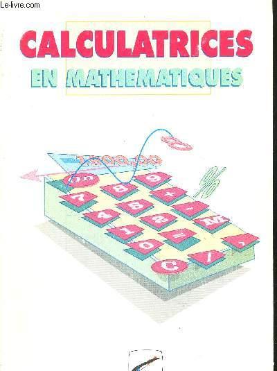 CALCULATRICES EN MATHEMATIQUES