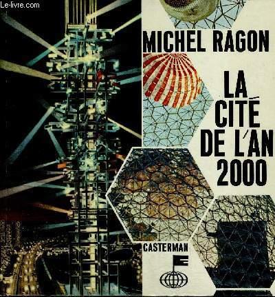 LA CITE DE L AN 2000