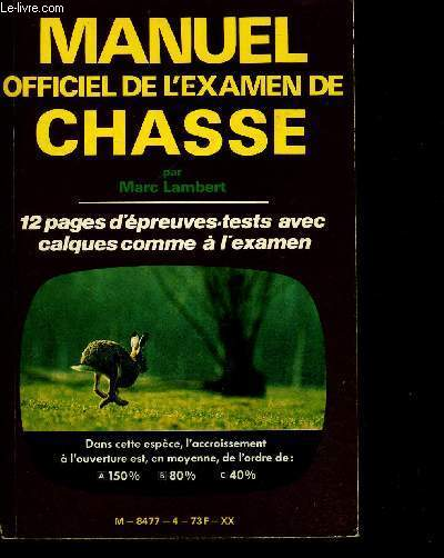 MANUEL OFFICIEL DE L EXAMEN DE CHASSE - 12 PAGES D PREUVES TESTS AVEC CALQUES COMME A L EXAMEN