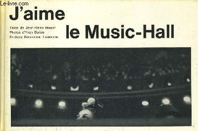 J AIME LE MUSIC HALL - PHOTOS D YVAN DALAIN