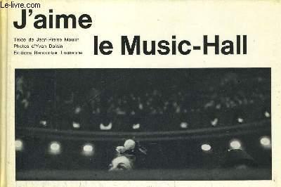J AIME LE MUSIC HALL - PHOTOS D YVAN DALAIN