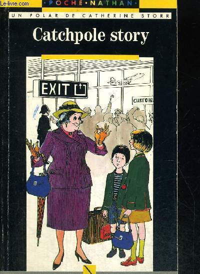 CATCHPOLE STORY - TRADUCTION DE JEAN QUEVAL - ILLUSTRATIONS DE YVON LE GALL