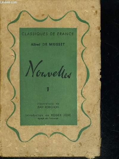NOUVELLES - TOME N°1 - ILLUSTRATIONS DE JEAN ROBICHON - INTROCDUCTION DE ROGER JOXE - CLASSIQUES DE FRANCE