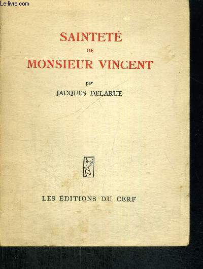 SAINTETE DE MONSIEUR VINCENT