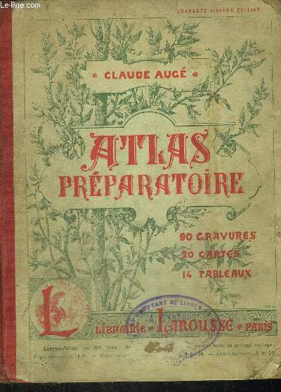 ATLAS PREPARATOIRE - 90 GRAVURES - 20 CARTES - 14 TABLEAUX - 90 gravures - 20 cartes - 14 drapeaux