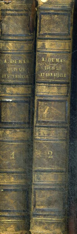LOUIS XIV ET SON SIECLE - - TOME PREMIER ET DEUXIEME - EN DEUX VOLUMES