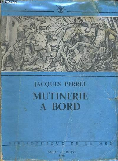 MUTINERIE A BORD - BIBLIOTHEQUE DE LA MER